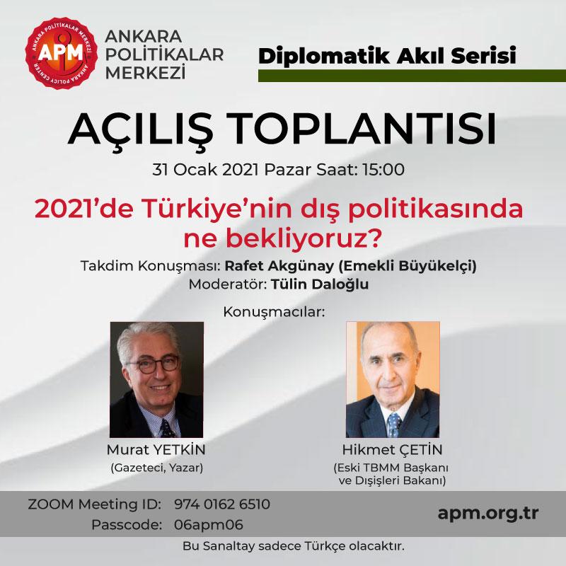 2021'de Türkiye'nin Dış Politikası'nda Ne Bekliyoruz?
