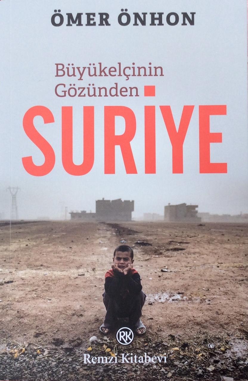 Büyükelçi'nin Gözünden Suriye